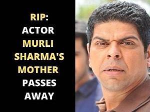 RIP: Actor Murli Sharma's mother passes away!